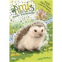 Mes amis de la forêt enchantée - tome 6 Emilie Pique-Piquant a une idée géniale