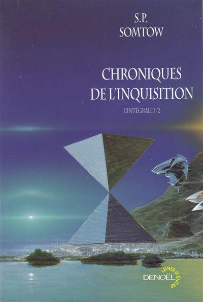Chroniques de l'Inquisition (Tome 1)
