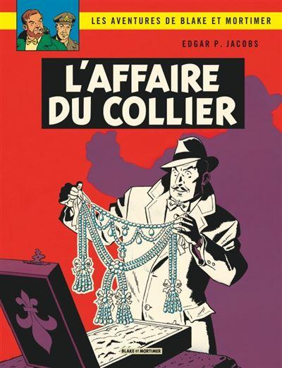 Blake & Mortimer - L'Affaire du collier
