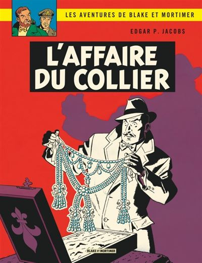 Blake & Mortimer - L'Affaire du collier