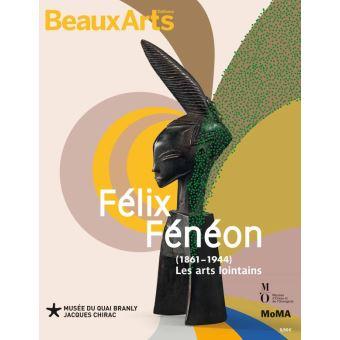 Felix feneon (1861-1944) les arts lointains