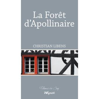 """Résultat de recherche d'images pour """"Christian LIBENS, La Forêt d'Apollinaire weyrich"""""""