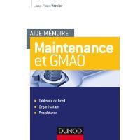 Maintenance - Outils méthodes et organisations pour une meilleure performance 4e éd méthodes et organisations pour une meilleure performance: Outils