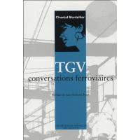 Tgv, conversations ferroviaires