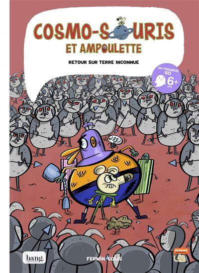 Cosmo-souris et Ampoulette - tome 5 Retour sur terre inconnue