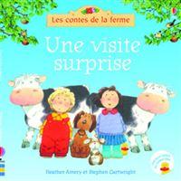 Une visite surprise - Les contes de la ferme