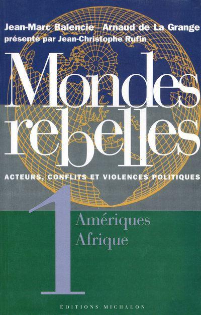 Mondes rebelles - tome 1 Amériques Afrique