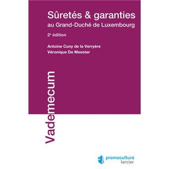 S retés et garanties au Grand Duché de Luxembourg