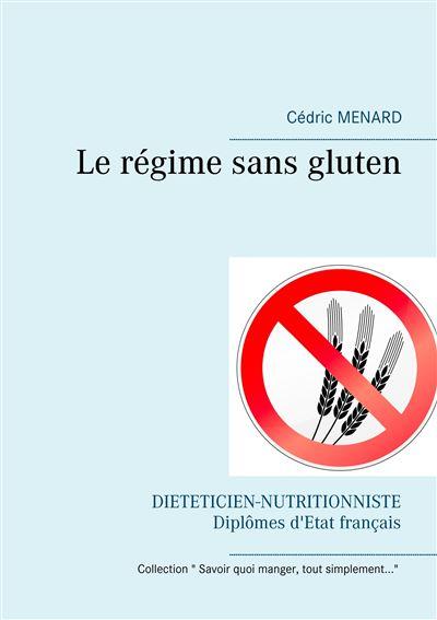 Le régime sans gluten - Books on Demand