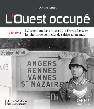 L'Ouest occupé, 1940-1944
