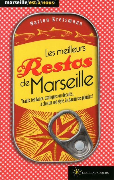 Meilleurs restos de Marseille 2013