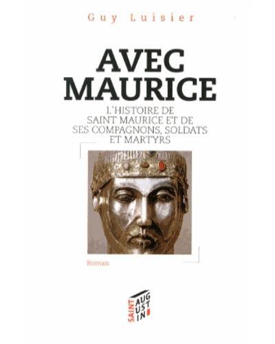 Maurice, mon ami, ton frère - Saint-Augustin Eds