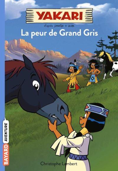 Yakari, Tome 03 - La peur de Grand Gris - 9782747092555 - 3,99 €