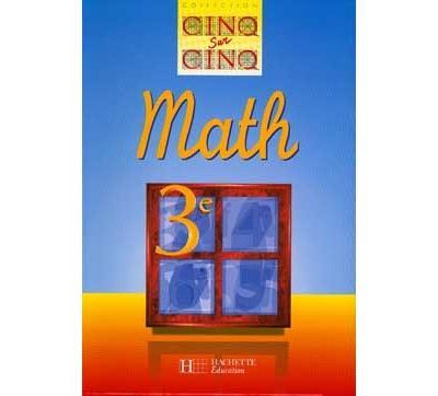 Cinq sur cinq maths 3eme eleve