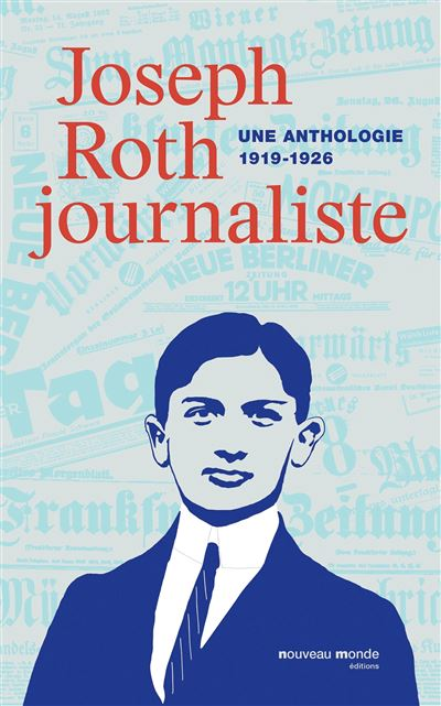 Joseph Roth, journaliste