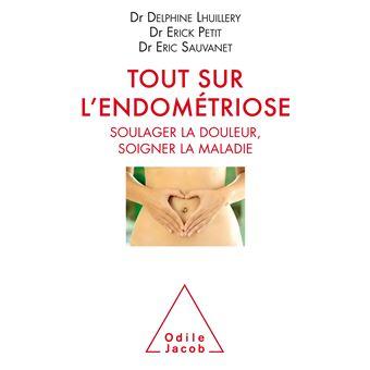 Tout sur l'endometriose