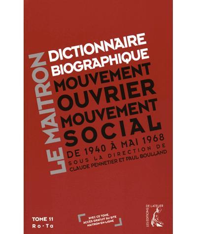 Dictionnaire biographique, mouvement ouvrier, mouvement social de 1940 à mai 1968