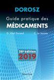 Dorosz guide pratique des medicaments 2019, 38e ed