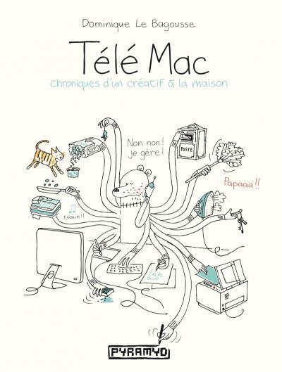 Télé Mac, chroniques d'un créatif à la maison