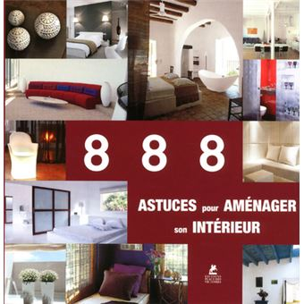 888 astuces pour am nager son interieur broch collectif achat livre fnac. Black Bedroom Furniture Sets. Home Design Ideas