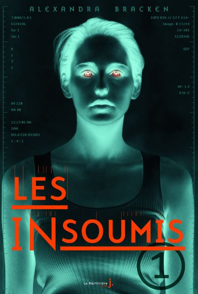 Les insoumis - Tome 1 : Les Insoumis. Les Insoumis