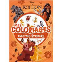 DISNEY CLASSIQUES - Mes coloriages avec stickers - Le Roi Lion
