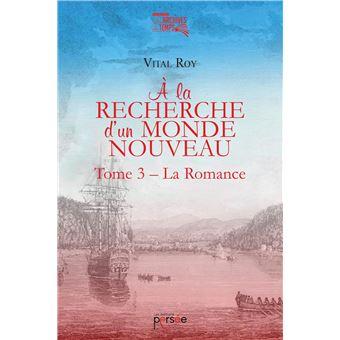 À la recherche d'un monde nouveau Tome 3 - La Romance