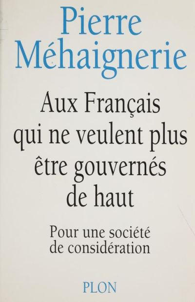 Aux francais qui ne veulent plus etre gouvernes de haut