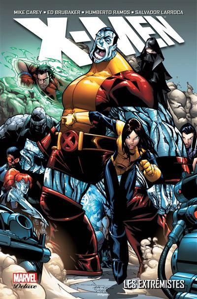 X-Men -  : Les extrémistes