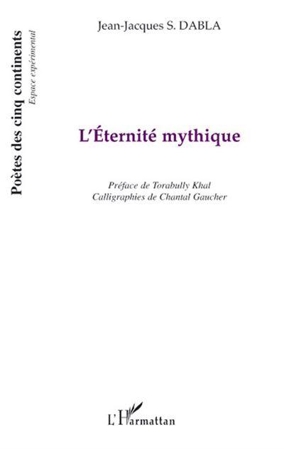 L'éternité mythique