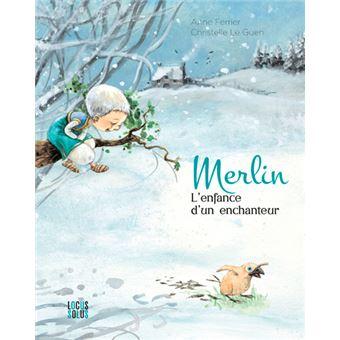 Merlin L Enfance D Un Enchanteur