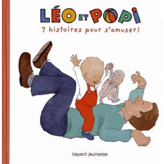 Léo et PopiLéo et Popi 7 histoires pour s'amuser