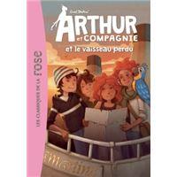 Arthur et cie 04 - arthur et cie et le vaisseau perdu