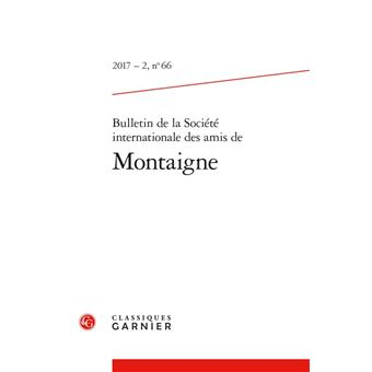 Bulletin de la societe des amis de montaigne,17-02