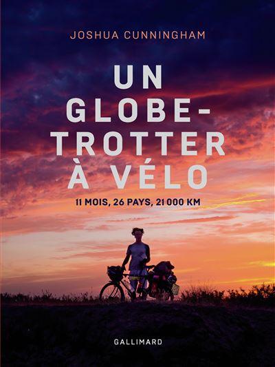 Un globe-trotter à vélo