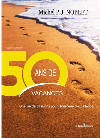 50 ans de vacances