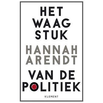 Het waagstuk van de politiek
