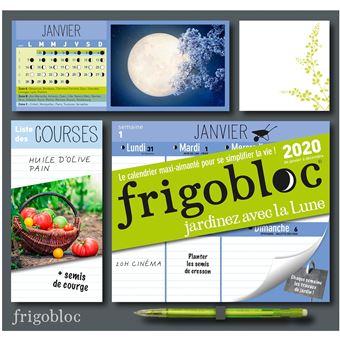 Calendrier Avec Les Lunes.Frigobloc Jardiner Avec La Lune 2020 Calendrier D Organisation Familiale De Janv A Dec 2020