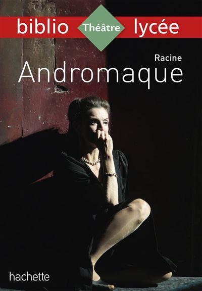 Bibliolycée - Andromaque Racine - 9782016277973 - 2,99 €