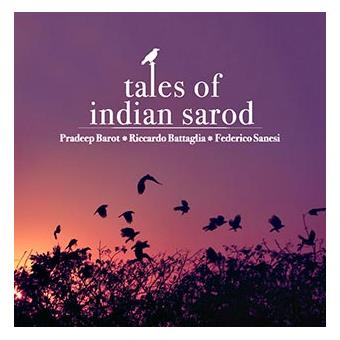 TALES OF INDIAN SAROD