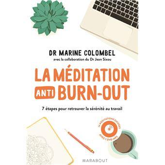 La méditation anti-burn-out