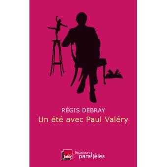 Un été avec Paul Valéry (essai)