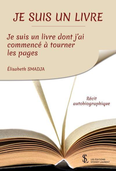 Je suis un livre, je suis un Livre dont j'ai commencé à tourner les pages - 9791032624456 - 7,99 €