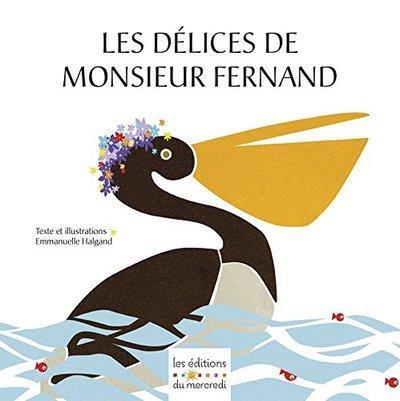 Les délices de monsieur Fernand