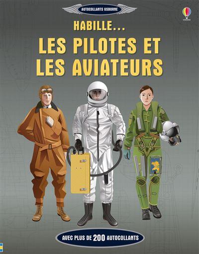 Habille... Les pilotes et les aviateurs - Autocollants Usborne