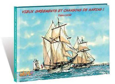 Vieux gréements et chansons de marins