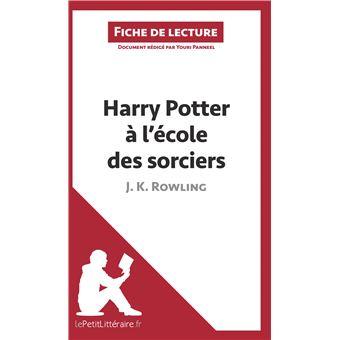 Harry Potter A L Ecole Des Sorciers De J K Rowling Fiche De Lecture