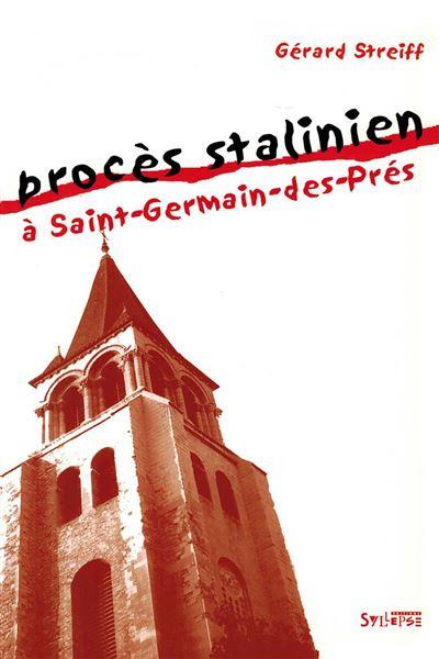 Proces stalinien a saint-germain-des-pres