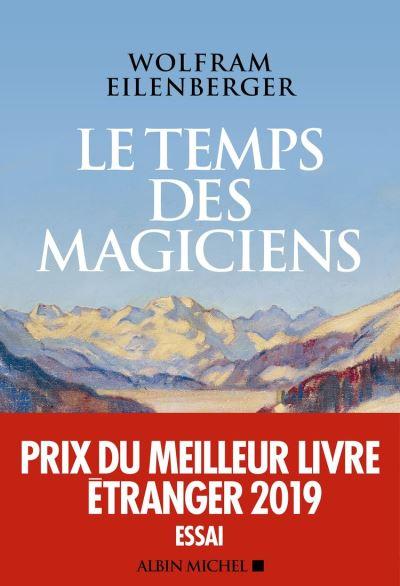 Le Temps des magiciens - 1919-1929 l'invention de la pensée moderne - 9782226446084 - 15,99 €