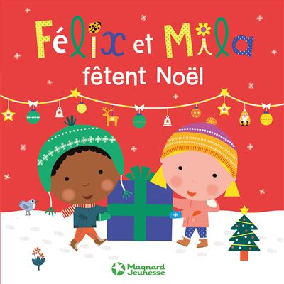 Félix et Mila -  : Félix et Mila fêtent Noël